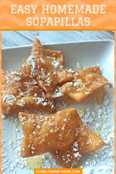 Easy Homemade Sopapillas. A crisp fried puff pastry topped with honey and powdered sugar.
