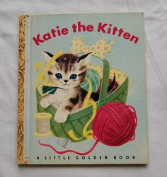 Katie the Kitten - I still have this book