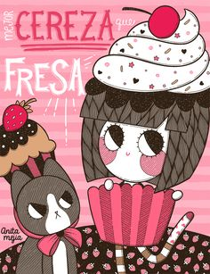 Froo es fresa, tengo una gata fresa, sisisi. | Anita Mejia - Illustration Blog