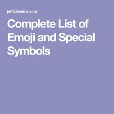 Complete List of Emoji and Special Symbols