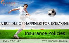 Insurance policies – a bundle of happiness for everyone