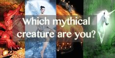 Which Mythical Creature Are You? Apparently I got both a fairy and a centaur