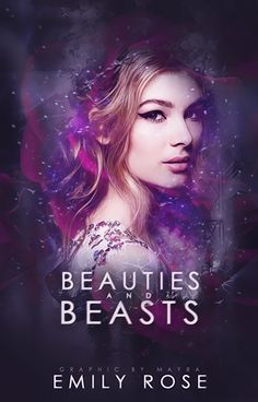 Beauties and Beasts