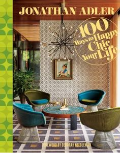 Live happily, live stylishly! Celebrity designer Jonathan Adler's newest book is a vibrant, hilarious mash-up of style bible, decorating tome, and self-help guide. In gorgeous, full-color spreads, 100 bold ideas for Happy Chic dwelling, decorating, and entertaining are revealed. As a bonus, five project gatefolds invite readers to create their own Happy Chic handicrafts, including a macrame owl and custom LOVE note cards.