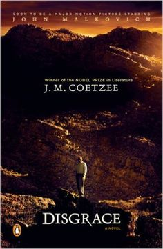 Disgrace: A Novel: J. M. Coetzee: 9780143115281: Amazon.com: Books