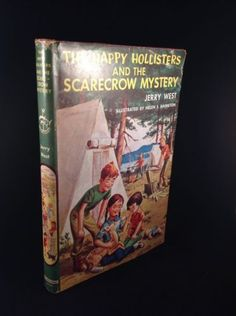 The Happy Hollisters & The Scarecrow Mystery by Jerry West 1957