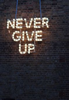 """Never give up. Never give up. Never give up. The Words, Cool Words, Motivational Quotes, Inspirational Quotes, Inspirational Wallpapers, Beautiful Words, Words Quotes, Qoutes, Quotes Quotes"