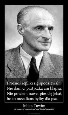 I to się inwektywa nazywa ;) Importance Of Education, Golden Rule, Playwright, Great Friends, Humor, Einstein, Poems, Types Of Music, Wisdom