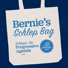 Bernie schleps the progressive agenda, and you can schlep your canvassing materials for his campaign in this official tote bag.   Union made in the USA from org