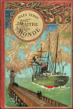Beautiful Book Covers: Maitre du Monde (Master of the World) by Jules Verne Vintage Book Covers, Vintage Children's Books, Old Books, Antique Books, Vintage Library, Vintage Posters, Jules Verne, Book Cover Art, Book Cover Design