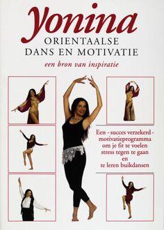 Oriëntaalse dans en motivatie - Yonina