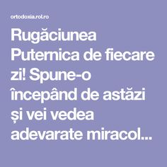 Rugăciunea Puternica de fiecare zi! Spune-o începând de astăzi și vei vedea adevarate miracole | ROL.ro Prayer Board, Orthodox Icons, Reflexology, Cross Stitch Charts, Personal Development, Prayers, Health Fitness, Healing, Faith