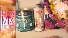 Acrylic Pour How to Properly Seal Your Paintings and More