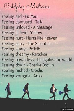 Some Coldplay medicine
