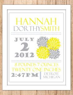Personalized Nursery Decor :  Cute Flowers Wall Announcement Printable JPEG or PDF File yellow and grey