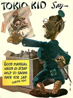 ... Tokyo Kid.  Racist WWII propaganda picture.
