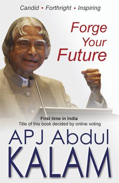 Get first copy of APJ Abdul Kalam's new book Forge Your Future in English…