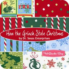 How the Grinch Stole Christmas Fat Quarter Bundle Dr. Seuss Enterprises for Robert Kaufman Fabrics LOVE THESE TOO