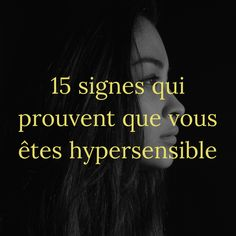 15 signes qui prouvent que vous êtes hypersensible Positive Attitude, Positive Quotes, Medical Quotes, Gustav Jung, Miracle Morning, Meditation, Mbti, Signs, Positive Affirmations