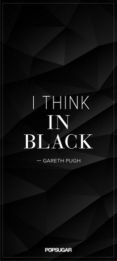 Going back to black. | 34 Famous Fashion Quotes Perfect For Your Pinterest Board | POPSUGAR Fashion