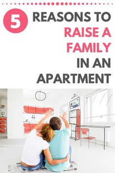 Think having a family means you need to own a house? Think again! This post shares 5 good reasons why the simplicity of apartment living might actually better for a growing family. Simple House, Simple Living, Minimalist Parenting, Feeling Isolated, Family Apartment, Family Meaning, Two Daughters, Declutter Your Home, Family Values