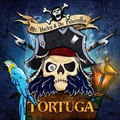 Mr. Hurley & die Pulveraffen - Tortuga - 4/5 Sterne - DeepGround Magazine