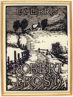 Ex libris Robert Frost. Woodcut Engraving designed by John Julius Lankes @ 1920 Ex Libris, Art Of Manliness, Robert Frost, Scratchboard, The Draw, Art Graphique, Book Worms, Book Lovers, Illustrators