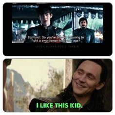 Edmund the Just, King of Narnia, Duke of Lantern Waste, and Prince of Sass ('cause Loki's the King)!