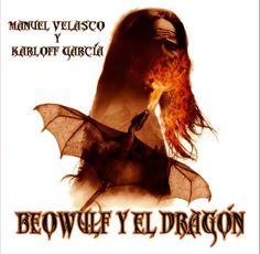territorioVIKINGO: Nuevo libro: Beowulf y el dragón Beowulf, Viking Images, Viking Books, Velasco, Mythology, Vikings, Movies, Movie Posters, Art