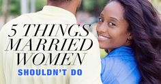 As married women, we have things WE need to stop doing...before they send our marriage in the wrong direction.