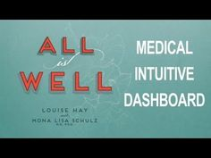 ▶ Detect Health Imbalance Using Your Medical Intuitive Dashboard - Dr. Mona Lisa Schultz, Louise Hay - YouTube