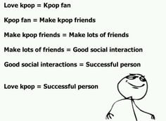 Transitive property! Wow, Kpop and math? This should really be a school subject.