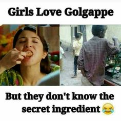 Salute to that person for such epic humour. This pic will remind girls when they eat golgappa next time. Definitely they won't forget this. Funny Love Jokes, Funny Couples Memes, Funny Adult Memes, Funny Baby Memes, Sarcastic Jokes, Funny Memes Images, Funny Jokes In Hindi, Super Funny Memes, Funny School Memes