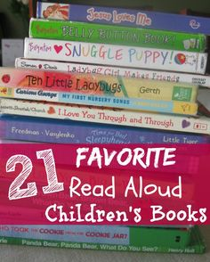 21 Favorite Read Aloud Children's Books to read together as a family.