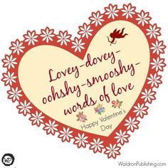 Lovey-dovey 2 Valentine's Day Printables, Valentine's Day Quotes, Lovey Dovey, Love Words, Happy Valentines Day, Words Of Love