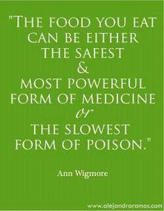 Food can either be healing or slow poison. Choose wisely#Repin By:Pinterest++ for iPad#
