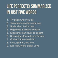 If You Need To Summarize Life In Five Words, What Would It Be?<br> Life perfectly summarized in just five words. Life Quotes Love, Wisdom Quotes, Great Quotes, Quotes To Live By, Me Quotes, Motivational Quotes, Inspirational Quotes, Life Advice, Good Advice