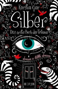 Silber, Das erste Buch der Träume, Dream a little dream