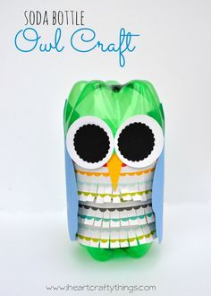 Make a darling Owl Craft out of soda bottles. Great way to re-purpose an empty soda bottle. Use kids handprints for the wings to make it extra special!   from iheartcraftythings.com