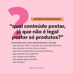 "Digital para Empreendedoras💥 su Instagram: ""Essa foi uma dúvida que vocês enviaram quando abri a caixinha de perguntas, e a partir de agora, uma vez por semana, vou responder no novo…"" Social Marketing, Digital Marketing Strategy, Inbound Marketing, Story Instagram, Instagram Blog, Feed Insta, Instagram Eyebrows, Instagram Marketing Tips, Social Media Branding"