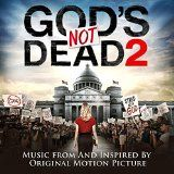 awesome GOSPEL - Album - $8.99 - God's Not Dead 2 (Music from and inspired by the Original Motion Picture)