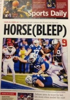 Jason Whitlock's paper thinks the Indianapolis Colts' A-game is a bunch of horse hockey! Funny Nfl, Sports Fails, Colt 45, Sports Headlines, Ea Sports, Nfl Season, Indianapolis Colts, Sports Photos, Kansas City Chiefs
