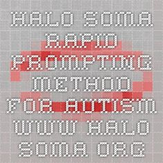 Halo-Soma - Rapid Prompting Method for Autism - www.halo-soma.org