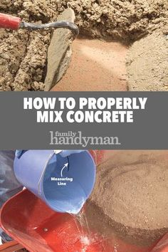 How to hand mix concrete so it delivers maximum strength and durability. Concrete mixing isn't complicated and it should last when done well. How To Lay Concrete, Poured Concrete Patio, Types Of Concrete, Concrete Pad, Laying Concrete, Concrete Mix Ratio, Concrete Molds, Concrete Cement, Concrete Countertops