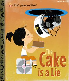 """Little Video Game Books, Vol. 1, """"The Cake is a Lie"""" Jo3Bot"""