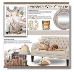 """""""Decorate with Pumpkins (salted pumpkin caramel candle)"""" by farmgirl2015 ❤ liked on Polyvore featuring interior, interiors, interior design, home, home decor, interior decorating, Uttermost, Yankee Candle, Pottery Barn and UGG"""