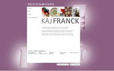 Kaj Franck –verkkonäyttelyyn on koottu sarjatuotantoa, prototyyppejä ja uniikkeja taide-esineitä. Hakua on mahdollista rajata vuosikymmenen, valmistusmateriaalin, esinetyypin tai sarjan nimen mukaan. Verkkonäyttely pohjautuu Designmuseon esine- ja kuvakokoelmiin.