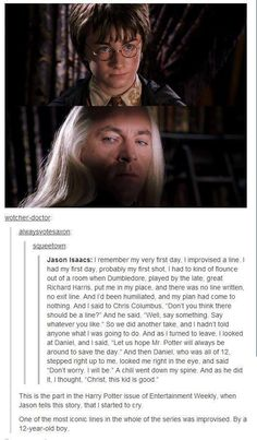 """""""Another awesome improv story! Also, I just in general love how cool Jason Isaacs is about this role. He is like the Tom Hiddleston of Harry Potter, just having a geeking blast and always full of kind words for everyone he worked with."""""""