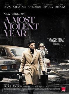"""""""A Most Violent Year"""" (2014) In New York City 1981, an ambitious immigrant fights to protect his business and family during the most dangerous year in the city's history."""