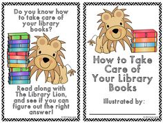 The Book Fairy-Goddess: Library Lion Book Care Book Library Rules, Library Plan, Library Lesson Plans, Library Themes, Library Activities, Library Books, Library Displays, Library Ideas, Library Inspiration